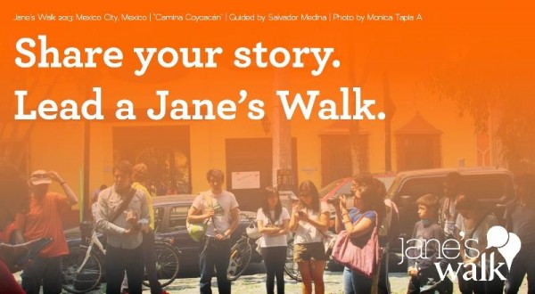 """Jane's Walk poster with the text """"Share your story. Lead a Jane's Walk."""""""