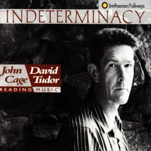 """Cover of the John Cage / David Tudor record Indeterminacy. Featuring a photo of John Cage with the title """"Indeterminacy"""" across the top"""